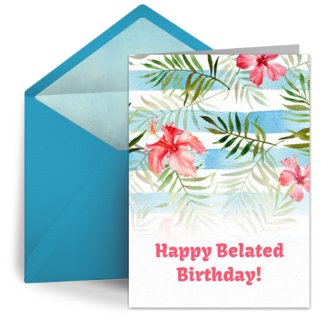 Belated Birthday Cards Free Belated Ecards Greeting Cards Belated