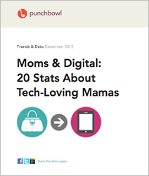 Moms & Digital: 20 Stats About Tech-Loving Mamas